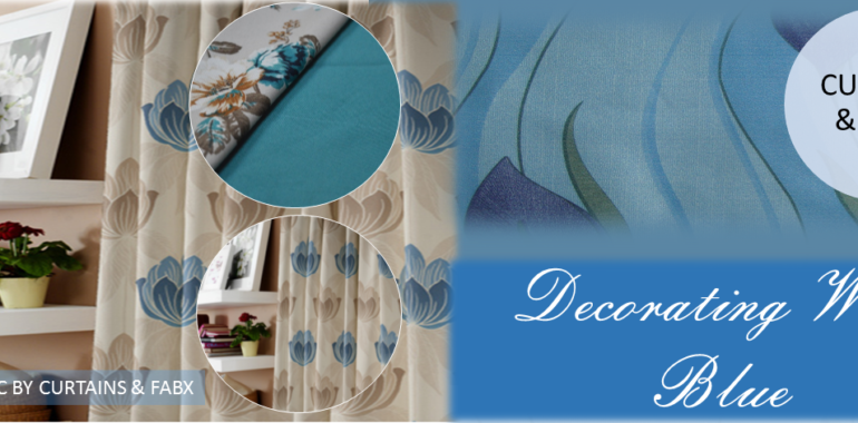 Decorating With Blue Curtain Fabric